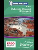 Wybrzeże Słowenii i Chorwacji: Istria i Kvarner. Udane Wakacje. Wydanie 1