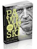 Ryszard Pawłowski  40 lat w górach. Wywiad-rzeka