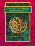 <em>Trzydzieści sześć strategii starożytnych Chin </em>