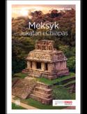 Meksyk. Jukatan i Chiapas. Travelbook. Wydanie 2
