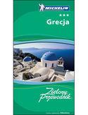Grecja. Zielony Przewodnik Michelin. Wydanie 1