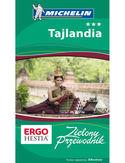 Tajlandia. Zielony Przewodnik. Wydanie 1