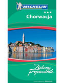 Chorwacja. Zielony Przewodnik. Wydanie 3