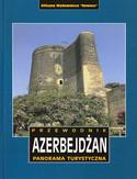 Azerbejdżan. Przewodnik Rewasz