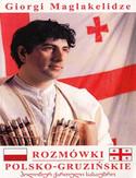 Rozmówki Polsko-Gruzińskie. Geopolis