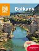 Bałkany. Bośnia i Hercegowina, Serbia, Macedonia, Kosowo. Wydanie 5