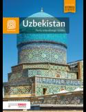 Uzbekistan. Perła Jedwabnego Szlaku. Wydanie 1