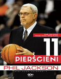 Phil Jackson. 11 pierścieni