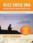 Rusz swoje DNA Odzyskaj zdrowie poprzez naturalny ruch
