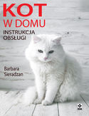 Kot w domu. Instrukcja obsługi