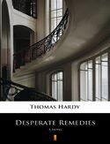 Desperate Remedies. A Novel