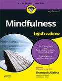 Mindfulness dla bystrzaków. Wydanie II