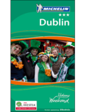 Dublin. Udany Weekend Michelin. Wydanie 2