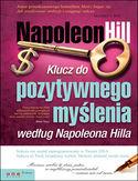 Klucz do pozytywnego myślenia według Napoleona Hilla