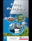 Polska dla żeglarzy. Najciekawsze szlaki śródlądowe