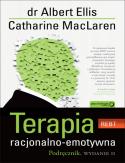 Terapia racjonalno - emotywna. Podręcznik. Wydanie II