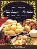 Podlasie i Lubelszczyzna - Regionalna kuchnia polska