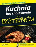Kuchnia bez cholesterolu dla bystrzaków