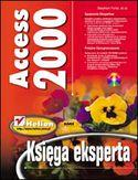Access 2000. Księga eksperta