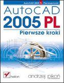 Księgarnia AutoCAD 2005 PL. Pierwsze kroki