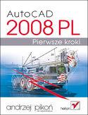 Księgarnia AutoCAD 2008 PL. Pierwsze kroki