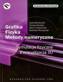 Księgarnia Grafika - Fizyka - Metody numeryczne. Symulacje fizyczne z wizualizacją 3D