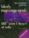 Księgarnia Sekrety magicznego ogrodu. UNIX System V Wersja 4 od środka. Podręcznik