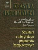 Księgarnia Struktura i interpretacja programów komputerowych. Klasyka informatyki