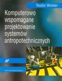 Księgarnia Komputerowo wspomagane projektowanie systemów antropotechnicznych