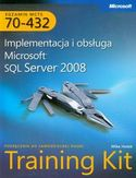Księgarnia MCTS Egzamin 70-432. Implementacja i obsługa Microsoft SQL Server 2008 + płyta CD