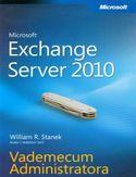 Księgarnia Microsoft Exchange Server 2010. Vademecum Administratora