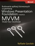 Księgarnia Budowanie aplikacji biznesowych za pomocą Windows Presentation Foundation i wzorca Model View ViewM