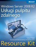 Księgarnia Windows Server 2008 R2. Usługi pulpitu zdalnego. Resource Kit