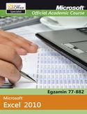 Księgarnia Microsoft Office Excel 2010. Egzamin 77-882. Microsoft Official Academic Course