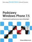 Księgarnia Podstawy Windows Phone 7.5. Projektowanie aplikacji przy użyciu Silverlight
