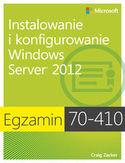 Księgarnia Egzamin 70-410. Instalowanie i konfigurowanie Windows Server 2012
