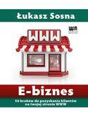Księgarnia E-biznes. 50 kroków do pozyskania klientów na twojej stronie WWW