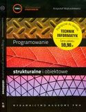 Księgarnia Programowanie strukturalne i obiektowe. Tom I i II
