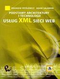 Księgarnia Podstawy architektury i technologii usług XML sieci WEB
