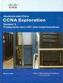 Księgarnia Akademia sieci Cisco CCNA Exploration. Semestr 3 + CD