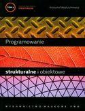 Księgarnia Programowanie strukturalne i obiektowe. Tom I