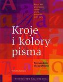 Księgarnia Kroje i kolory pisma. Przewodnik dla grafików