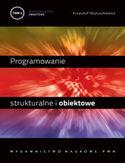 Księgarnia Programowanie strukturalne i obiektowe. Programowanie obiektowe i programowanie pod Windows. Tom II