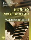 Księgarnia AutoCAD 2004 i AutoCAD Mechanical 2004 w zagadnieniach technicznych