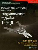Księgarnia Microsoft SQL Server 2008 od środka Programowanie w języku T-SQL