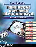 Księgarnia Pamięci masowe w systemach mikroprocesorowych. Poradnik konstruktora