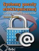 Księgarnia Systemy poczty elektronicznej standardy, architektura, bezpieczeństwo