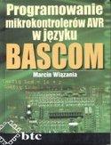 Księgarnia Programowanie mikrokontrolerów AVR w języku BASCOM