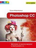 Księgarnia Photoshop CC. Wszystko, co musisz wiedzieć o Photoshopie CC