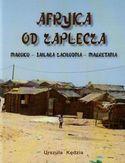Afryka od zaplecza. Maroko, Sahara Zachodnia, Mauretania
